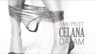 Download Video Ilmu Pelet Celana Dalam - Pelet Penakluk Wanita Paling Terlarang MP3 3GP MP4