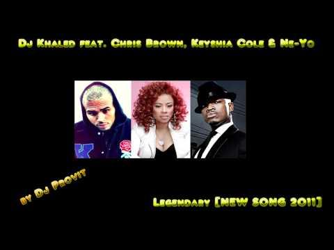 Dj Khaled feat. Chris Brown, Keyshia Cole & Ne-Yo - Legendary [NEW SONG 2011]