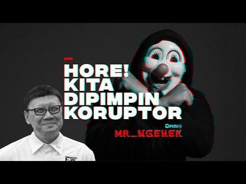 Hore! Kita Dipimpin Koruptor | MR. NGEHEK