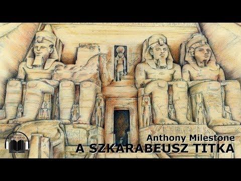 Milestone, Anthony: A szkarabeusz titka (Hangoskönyv) - YouTube
