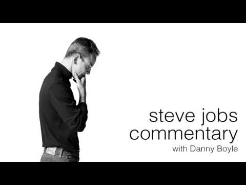 Steve Jobs Commentary with Danny Boyle