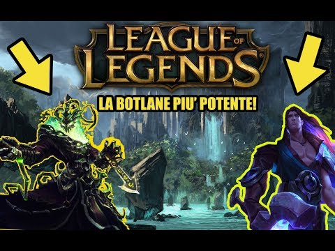 La BOTLANE piu' POTENTE di LEAGUE OF LEGENDS!! League of Legends Funny Moments ITA - IloDans