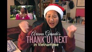 Thank U, Next by Ariana Grande in Vietnamese