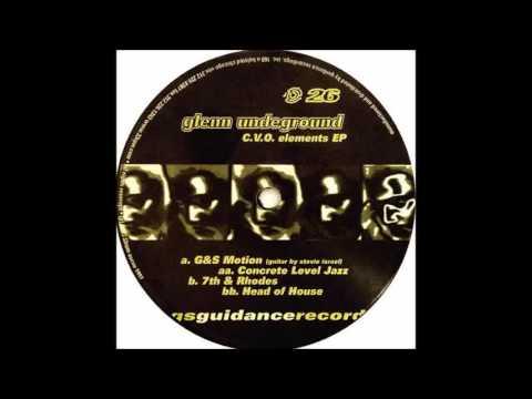 (1997) Glenn Underground - G&S Motion [Original Mix]