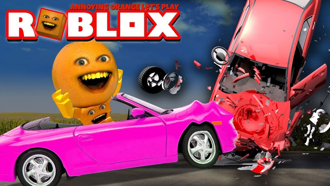 Roblox Car Crash Simulator Annoying Orange Plays Youtube