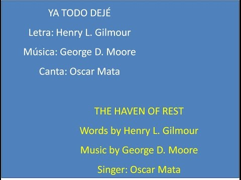 The Haven of Rest, with lyrics - Ya Todo Dejé