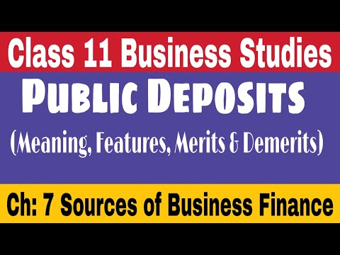 #61, Public deposits Meaning, Features, Merits and Demerits    Business studies by Sunil adhikari   