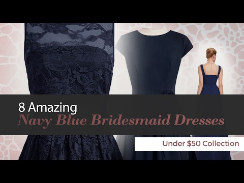 8 Amazing Navy Blue Bridesmaid Dresses Under $50 Collection