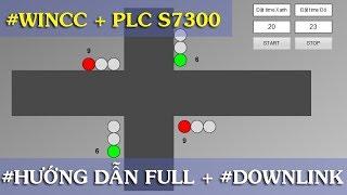Hướng dẫn lập trình đèn giao thông ngã tư  full trên PLC S7300 + WINCC