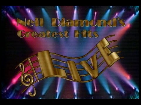 Neil Diamond  1988 Greatest Hits  Concert