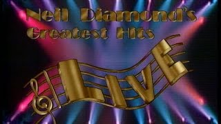 Neil Diamond - 1988 Greatest Hits Live Concert