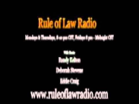 Rule of Law Radio with Hosts Randy Kelton, Deborah Steven & Eddie Craig 9/20/2012