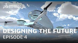 Designing the Future   Episode 4