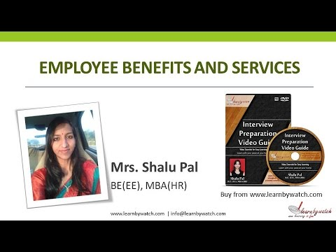 """Employee Benefits and Services"" by Shalu Pal - MBA HR (Video 3)"