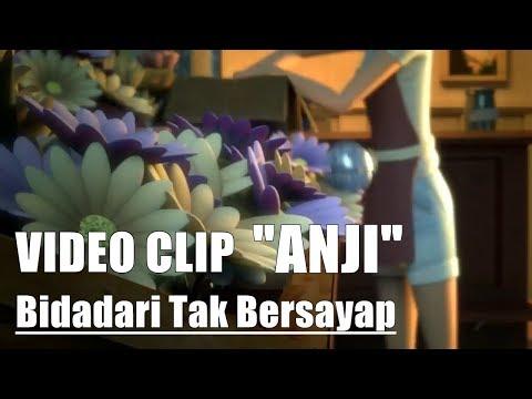 VIDEO CLIP ANJI - BIDADARI TAK BERSAYAP 2017