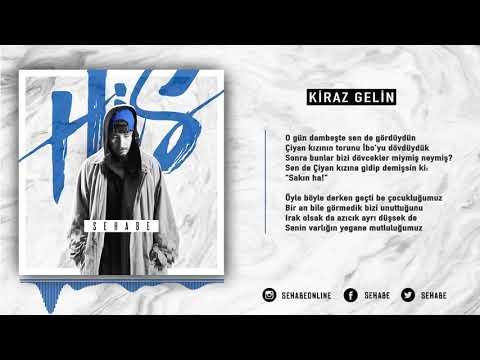 Sehabe - Kiraz Gelin (Official Audio)