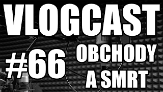 Vlogcast #66 - Proč nesnáším nakupování