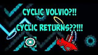 Cyclic Returns?! Cyclic Volvio?-Geometry Dash