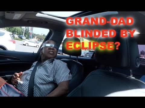 GRAND-DAD BLINDED BY ECLIPSE?