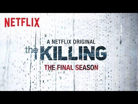 The Killing - The Final Season | Exclusive | Netflix