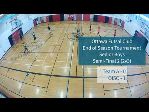 Semi-final 2 - Senior Boys - 2018 Ottawa Futsal Club - End-of-Year Tournament