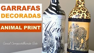 Garrafas Decoradas Animal Print com Decoupage