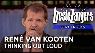René van Kooten - Thinking out loud | Beste Zangers 2016