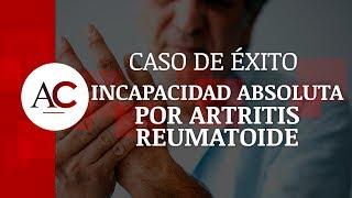 Caso de Éxito: Conseguimos la Incapacidad Absoluta por Artritis Reumatoide