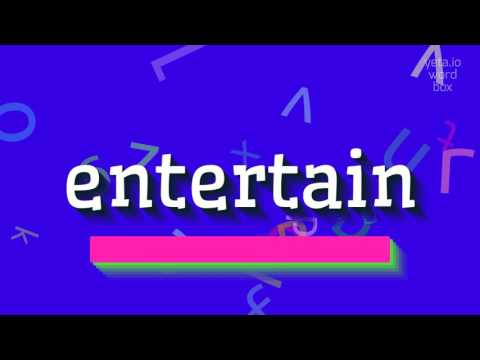 """How to say """"entertain""""! (High Quality Voices)"""