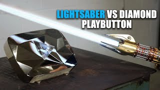 PROTO-LIGHTSABER vs DIAMOND PLAY BUTTON!