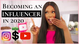 How To Become an INFLUENCER In 2020 | All You Need To Know To Get Started
