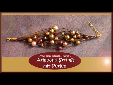 schmuck selber machen armband strings mit perlen youtube. Black Bedroom Furniture Sets. Home Design Ideas