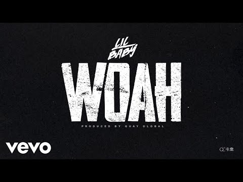 image for Lil Baby - Woah (Official Audio)