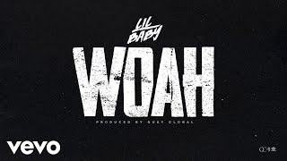Lil Baby - Woah (Official Audio) video thumbnail