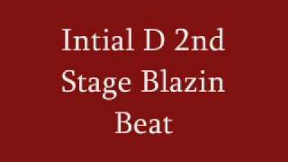 Intial D 2nd Stage Blazin Beat full song