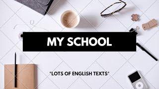 My school | Easy Easy English text