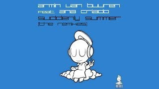 Armin van Buuren feat. Ana Criado - Suddenly Summer (Heatbeat Remix)