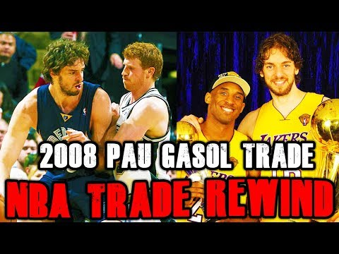 Looking Back At The 2008 Pau Gasol Trade | NBA Trade Rewind #3