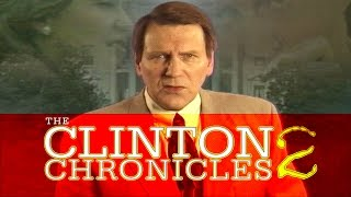 The Clinton Chronicles 2 - UNRELEASED Never before seen SHOCKING PREDICTIONS!