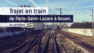 Trajet en train de Paris-Saint-Lazare à Rouen.