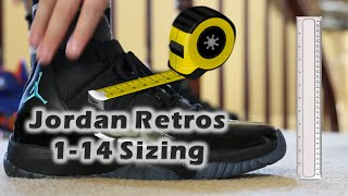 HOW DO AIR JORDAN RETROS 1-14 FIT? SIZING TIPS