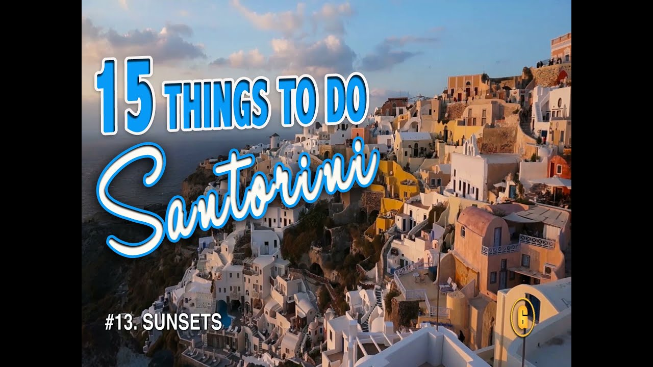 BEST THINGS TO DO IN SANTORINI Santorini Greece Travel Guide - 10 things to see and do on your trip to santorini greece