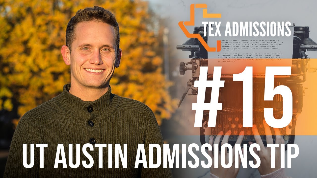 ut austin admissions tip your ticket to essay c success ut austin admissions tip 15 your ticket to essay c success