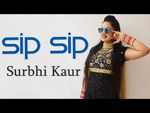 Sip Sip Dance Performance on Punjabi Song | Surbhi Kaur | Jasmine Sandlas