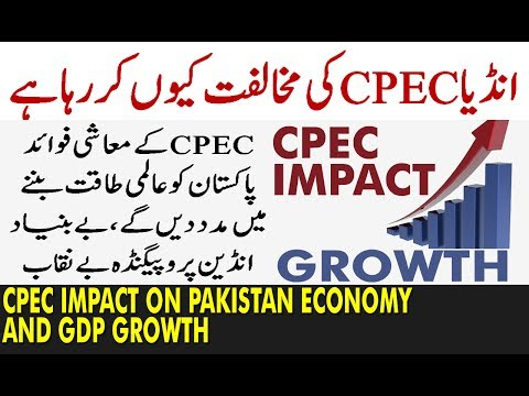 CPEC Impact on Pakistan Economy and GDP Growth: See How CPEC Transforming Pakistan's economy