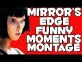 Mirror's Edge Funny Moments Montage