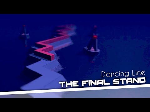 Dancing Line - The Final Stand (Collab)