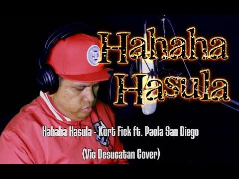 Hahaha Hasula Vic Desucatan  Cover