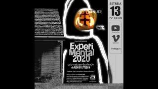 Trailer ExperiMental 2020 - estreia 13 de julho.