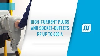 High-current plugs and socket-outlets PF up to 600 A